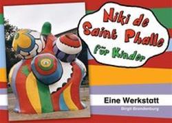 Cover-Bild zu Niki de Saint Phalle für Kinder von Brandenburg, Birgit
