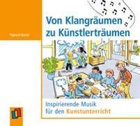 Cover-Bild zu Von Klangräumen zu Künstlerträumen von Borste, Pigband (Text u. Lied)