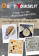 Cover-Bild zu Do it yourself! Ideen für den Kunstunterricht von Nelke, Sabine