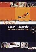 Cover-Bild zu Kunst aktiv - kreativ 03. Unterrichtsideen für die Klassenstufen 8/10 von Schöttle, Herbert
