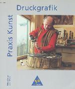 Cover-Bild zu Druckgrafik - Praxis Kunst von Berger, Roland