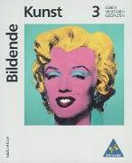 Cover-Bild zu Bd. 3: Bildende Kunst 3 - Bildende Kunst