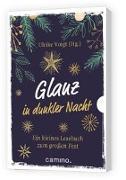 Cover-Bild zu Glanz in dunkler Nacht von Voigt, Ulrike (Hrsg.)