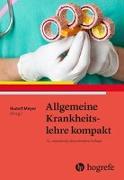 Cover-Bild zu Allgemeine Krankheitslehre kompakt von Meyer, Rudolf (Hrsg.)