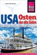Cover-Bild zu Reise Know-How Reiseführer USA Osten, der alte Süden von Grundmann, Hans-R.
