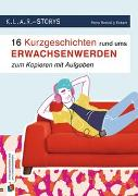 Cover-Bild zu K.L.A.R.-Storys 16 Kurzgeschichten rund ums Erwachsenwerden zum Kopieren mit Aufgaben von Bartoli y Eckert, Petra