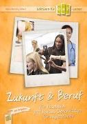 Cover-Bild zu Lektüren für DaZ-Lerner - Zukunft & Beruf von Bartoli y Eckert, Petra