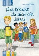 Cover-Bild zu Das traust du dich nie, Jona! Lesestufe 3 von Bartoli y Eckert, Petra