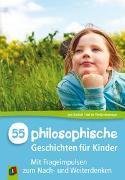 Cover-Bild zu 55 philosophische Geschichten für Kinder von de Theije-Avontuur, Nel
