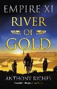 Cover-Bild zu Riches, Anthony: River of Gold: Empire XI