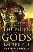 Cover-Bild zu Riches, Anthony: Thunder of the Gods: Empire VIII