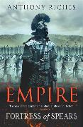 Cover-Bild zu Riches, Anthony: Fortress of Spears: Empire III
