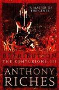 Cover-Bild zu Riches, Anthony: Retribution: The Centurions III (eBook)