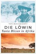 Cover-Bild zu Buk-Swienty, Tom: Die Löwin. Tania Blixen in Afrika
