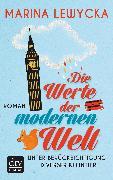 Cover-Bild zu Lewycka, Marina: Die Werte der modernen Welt unter Berücksichtigung diverser Kleintiere (eBook)