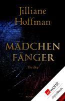 Cover-Bild zu Hoffman, Jilliane: Mädchenfänger (eBook)