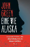 Cover-Bild zu Green, John: Eine wie Alaska (eBook)
