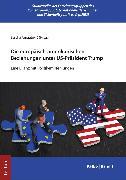 Cover-Bild zu Die europäisch-amerikanischen Beziehungen unter US-Präsident Trump (eBook) von Arnautovic, Sascha (Hrsg.)
