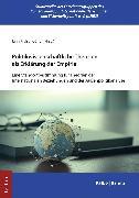 Cover-Bild zu Politikwissenschaftliche Theorien als Erklärung der Empirie (eBook) von Preisendörfer, Jann (Hrsg.)