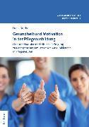 Cover-Bild zu Gesundheit und Motivation in der Pflegeausbildung (eBook) von Grothe, Frank