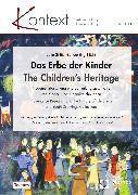 Cover-Bild zu Das Erbe der Kinder <pipe> The Children's Heritage (eBook) von Ströter-Bender, Jutta (Hrsg.)