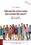 Cover-Bild zu Führen Sie schon oder herrschen Sie noch? (eBook) von Siebenbrock, Heinz