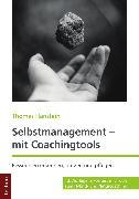 Cover-Bild zu Selbstmanagement - mit Coachingtools (eBook) von Hanstein, Thomas