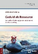 Cover-Bild zu Geduld als Ressource (eBook) von Siebert-Blaesing, Bettina