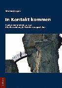 Cover-Bild zu In Kontakt kommen (eBook) von Hansjürgens, Rita