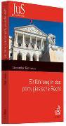 Cover-Bild zu Einführung in das portugiesische Recht von Rathenau, Alexander