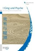 Cover-Bild zu Riegel, Andrea-Mercedes: I Ging und Psyche