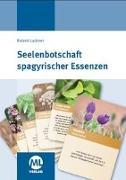 Cover-Bild zu Lackner, Roland: Seelenbotschaft Spagyrischer Essenzen - Kartenset