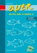 Cover-Bild zu Quer durchs Jahr in Mathe 5. Schuljahr von Zwingli, Samuel
