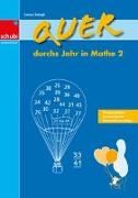 Cover-Bild zu Quer durchs Jahr in Mathe 2. Schuljahr von Zwingli, Samuel