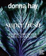 Cover-Bild zu Hay, Donna: Super fresh (eBook)