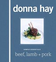 Cover-Bild zu Hay, Donna: Simple Essentials: Beef, Lamb + Pork