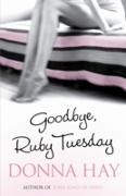 Cover-Bild zu Hay, Donna: Goodbye, Ruby Tuesday (eBook)