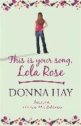 Cover-Bild zu Hay, Donna: This is Your Song, Lola Rose