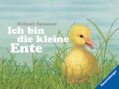 Cover-Bild zu Spanner, Helmut: Ich bin die kleine Ente