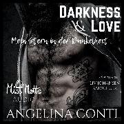 Cover-Bild zu eBook Darkness & Love. Mein Stern in der Dunkelheit