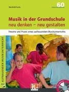 Cover-Bild zu Musik in der Grundschule neu denken - neu gestalten von Fuchs, Mechtild