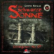 Cover-Bild zu eBook Die schwarze Sonne, Folge 20: Gefangener No. 07
