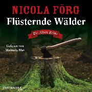 Cover-Bild zu eBook Flüsternde Wälder (Alpen-Krimis 11)