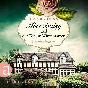 Cover-Bild zu eBook Miss Daisy und der Tod im Wintergarten - Miss Daisy ermittelt, (Ungekürzt)