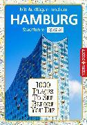 Cover-Bild zu 1000 Places To See Before You Die Stadtführer Hamburg (eBook) von Viedebantt, Klaus