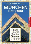 Cover-Bild zu 1000 Places To See Before You Die Stadtführer München (eBook) von Kappelhoff, Marlis