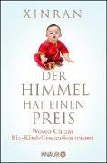 Cover-Bild zu Der Himmel hat einen Preis (eBook) von Xinran