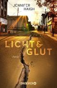 Cover-Bild zu Licht und Glut von Haigh, Jennifer
