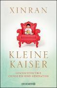 Cover-Bild zu Kleine Kaiser von Xinran
