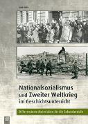 Cover-Bild zu Nationalsozialismus und Zweiter Weltkrieg im Geschichtsunterricht von Witt, Dirk